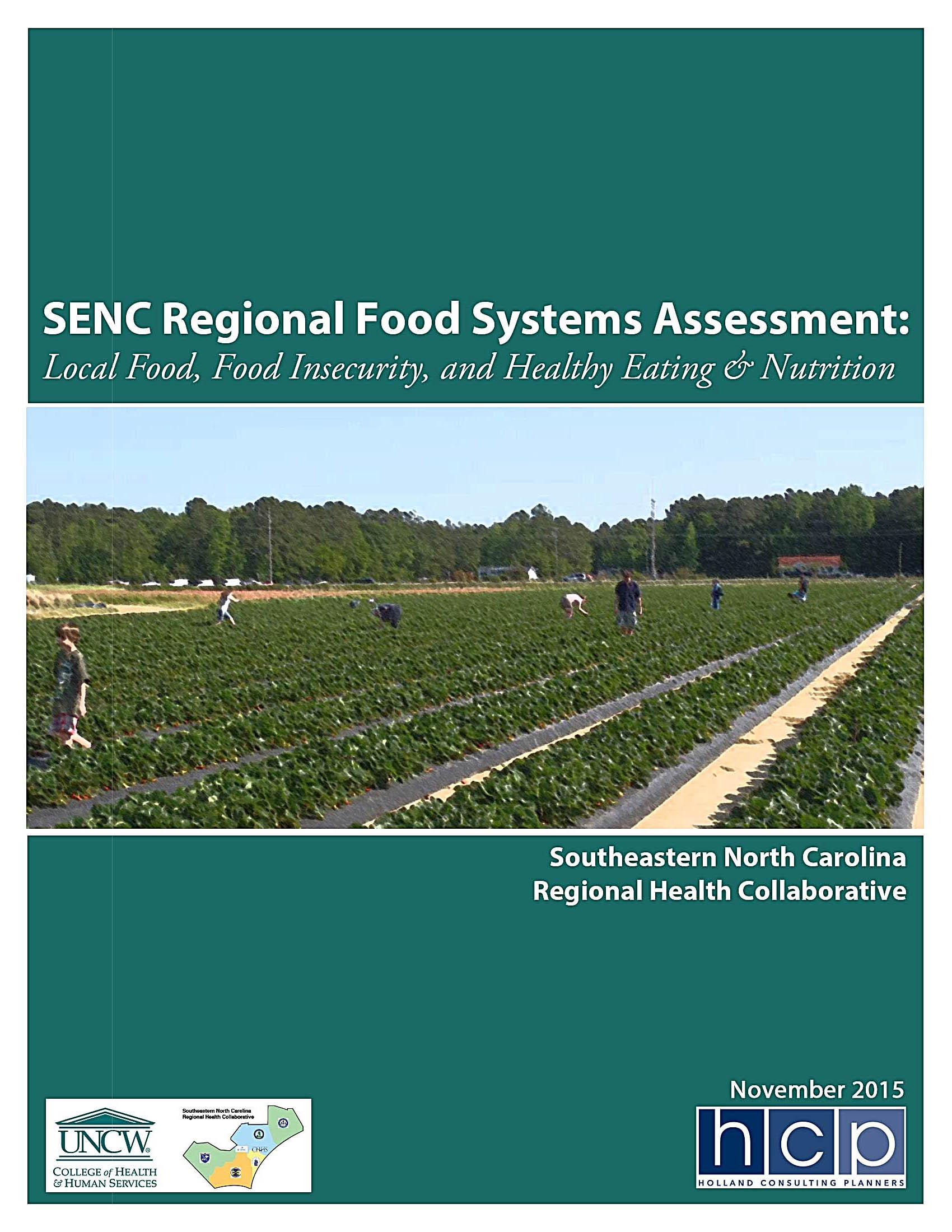 The SE NC Regional Food Systems Assessment examined how the public health in five counties were impacted by their local food system.